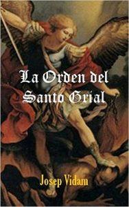 La Orden del Santo Grial
