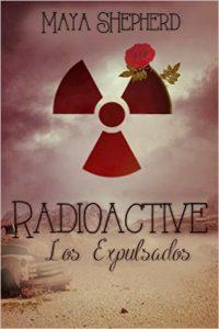 Radioactive los expulsados