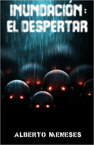 INUNDACIÓN: EL DESPERTAR